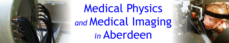 Medical Physics and Medical Imaging in Aberdeen